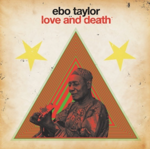 ebo taylor love and death