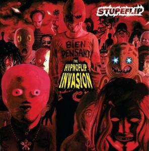 """Stupeflip - """"Hypnoflip Invasion"""""""