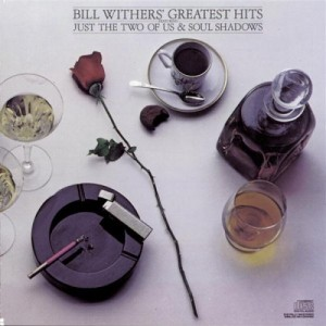 Bill Whithers - greatest hits